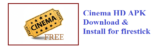 Cinema HD APK For Firestick