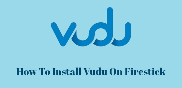 How To Install Vudu On Firestick 2019 | Best Add-ons To