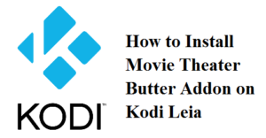 Movie Theater Butter Addon on Kodi
